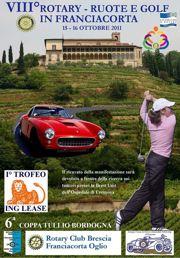 VIII ROTARY RUOTE & GOLF 15-16 OTTOBRE 2011 | Cristiano Luzzago consulente auto classiche