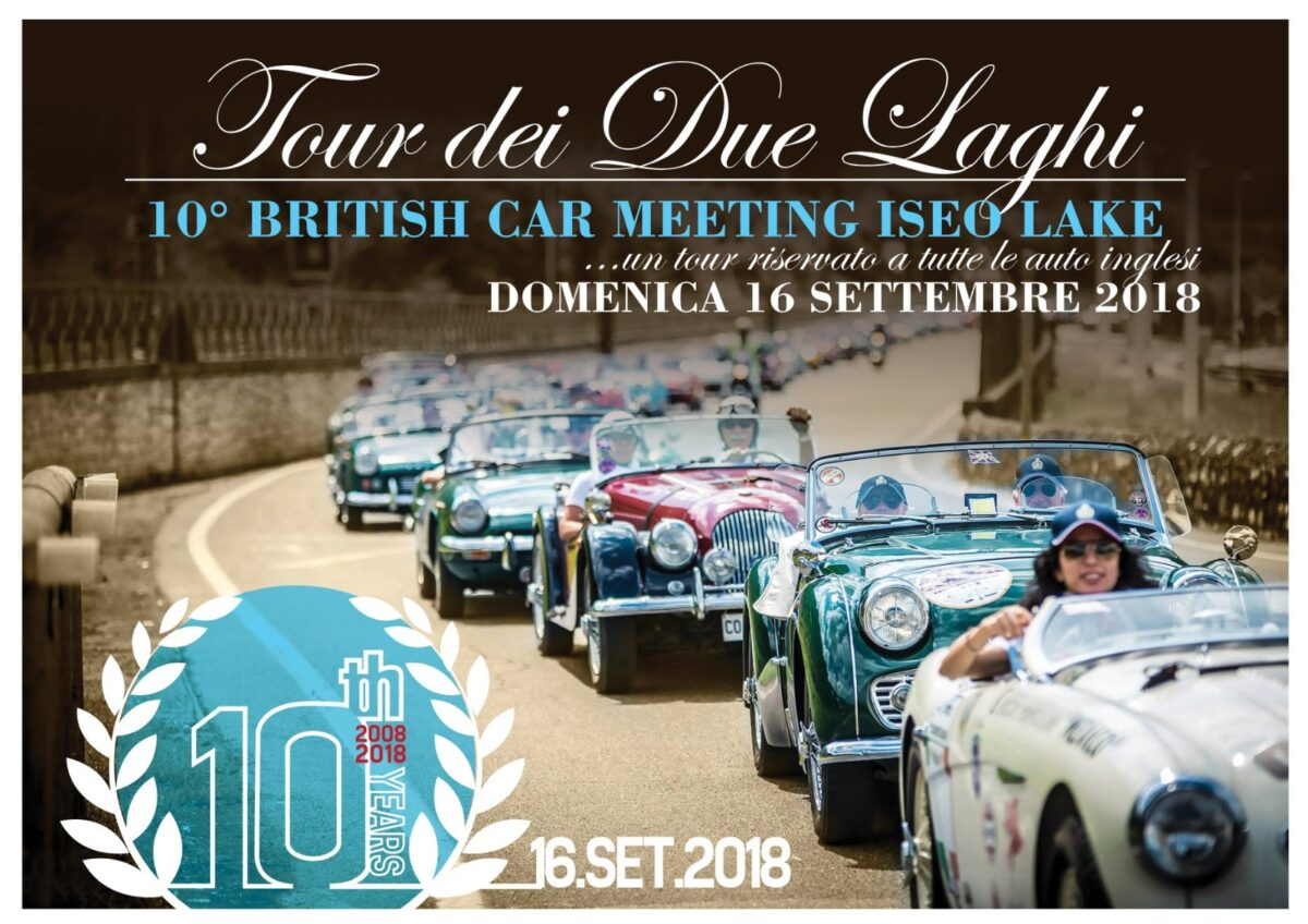 TOUR DEI DUE LAGHI , 10° BRITISH MOTOR CAR CLUB MEETING ISEO LAKE