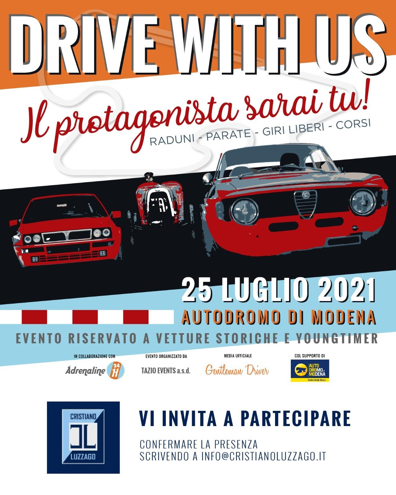 DRIVE WITH US, TUTTI IN PISTA ALL'AUTODROMO DI MODENA DOMENICA 25 LUGLIO